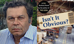 Eliyahu Goldratt and cover Isn't it Obvious